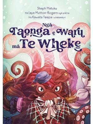 Nga Nga Taonga e Waru ma Te Wheke (Pre-order)