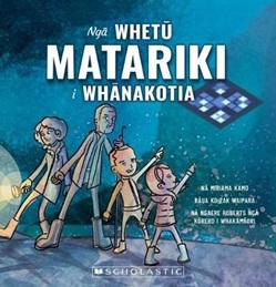 Nga Whetu Matariki i Whanakotia: Stolen Stars of Matariki