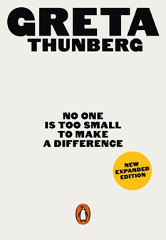No One Is Too Small to Make a Difference: Illustrated Edition