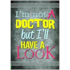 Not a Doctor Fridge Magnet