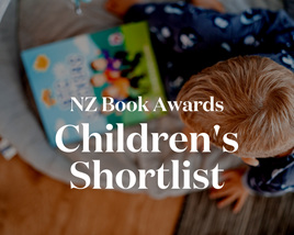 NZ Book Awards: Children & Young Adult Shortlist (Pictures Books)