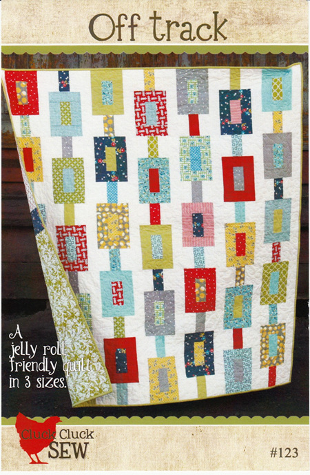 Off Track Quilt Pattern from Cluck Cluck Sew