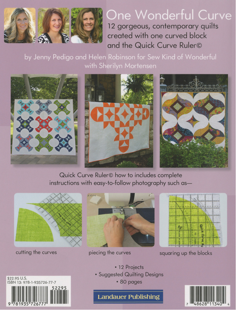 One Wonderful Curve 12 Contemporary Quilts from Sew Kind of Wonderful