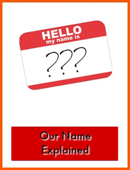 Our Name Explained