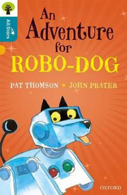 Oxford Reading Tree All Stars:  Adventure for Robo-dog, An