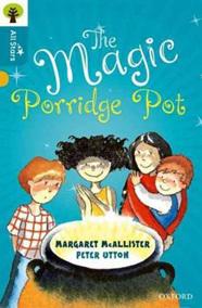 Oxford Reading Tree All Stars: Magic Porridge Pot, The