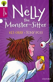 Oxford Reading Tree All Stars: Nelly the Monster-Sitter