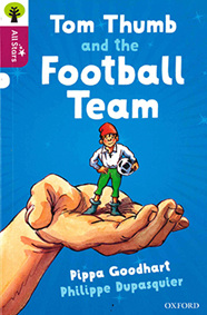 Oxford Reading Tree All Stars: Tom Thumb and the Football Team