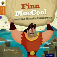 Oxford Reading Tree Traditional Tales: Finn MacCool and the Giant's Causeway