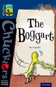 Oxford TreeTops Chucklers: Boggart, The