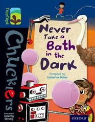 Oxford TreeTops Chucklers: Never Take a Bath in the Dark