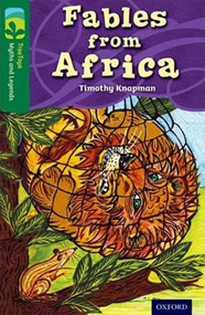 Oxford TreeTops Myths and Legends: Fables from Africa