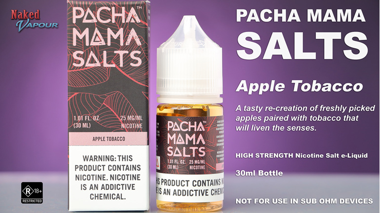 Pacha Mama Salts - Apple Tobacco - NOW available at Naked Vapour