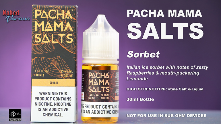 Pacha Mama Salts - Sorbet - NOW available at Naked Vapour