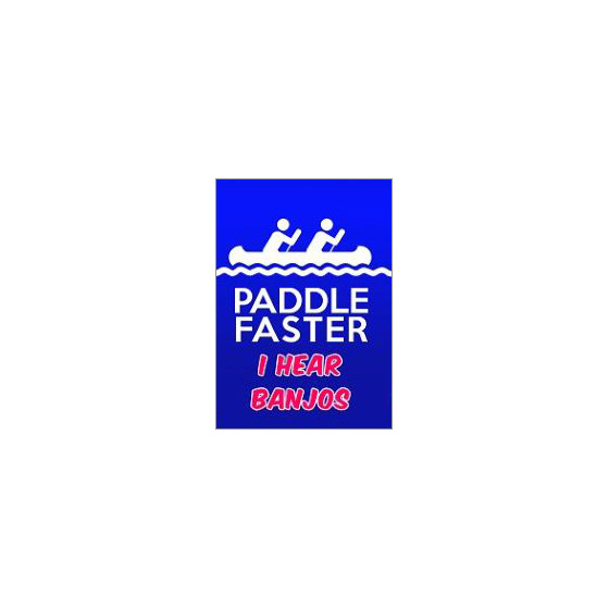paddle faster banjos fridge magnet gift