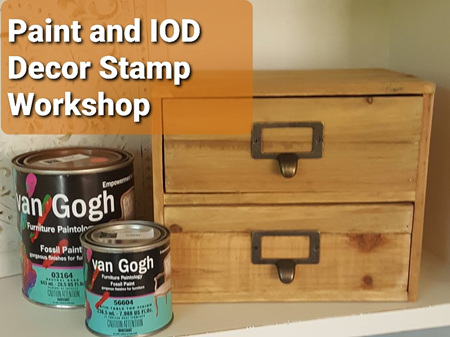 Paint & IOD Decor Stamp Workshop Saturday 6th March 2021