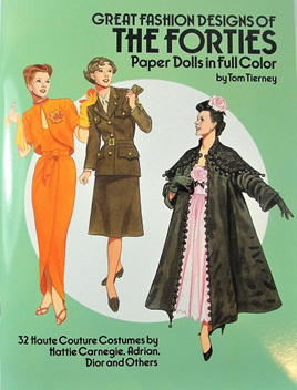 Paper Dolls - Great Fashion Designs of the Forties