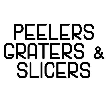 PEELERS, GRATERS & SLICERS