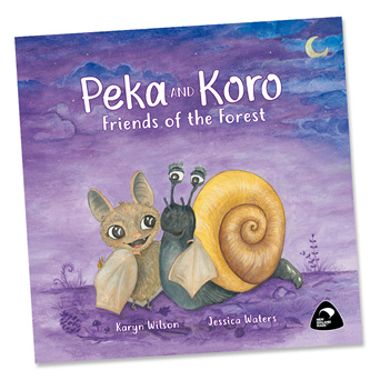 Peka and Koro: Friends of the Forest  - by Karyn Wilson