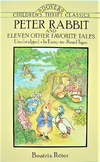 Peter Rabbit and Eleven Other Favorite Tales by Beatrix Potter