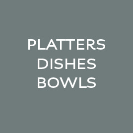 Platters | Dishes | Bowls