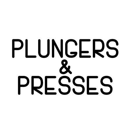 PLUNGERS & PRESSES