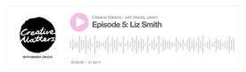 Podcast with Liz Smith and Mandy Jakich