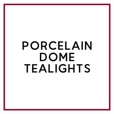 PORCELAIN DOME TEALIGHT HOLDERS