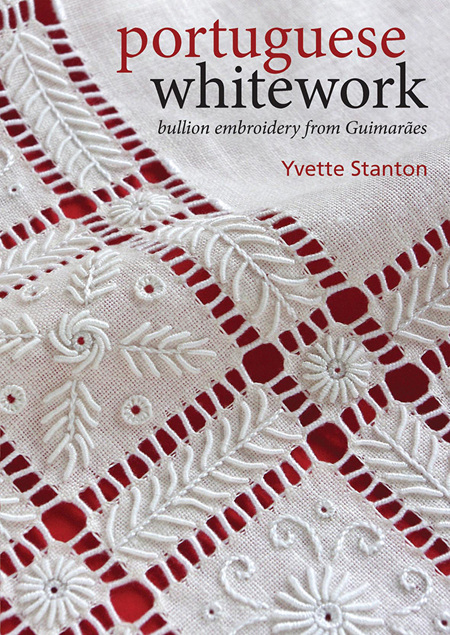 Portuguese Whitework by Yvette Stanton