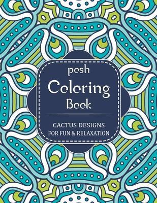 Posh Adult Coloring Book - Cactus Designs