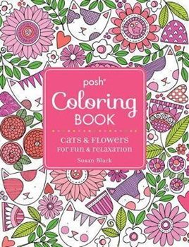 Posh Adult Coloring Book - Cats and Flowers