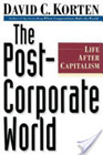 The Post Corporate World by David C Korten
