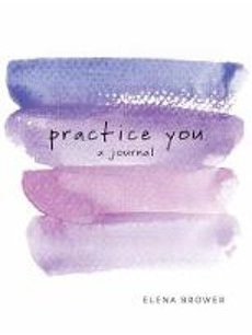 Practice You A Journal