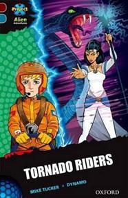 Project X Alien Adventures: Dark Red +: Tornado Riders