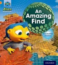 Project X Alien Adventures: Orange: An Amazing Find