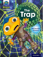 Project X Alien Adventures: Turquoise: The Trap