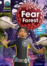 Project X Alien Adventures: White: Fear Forest