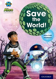 Project X Alien Adventures: White: Save The World!