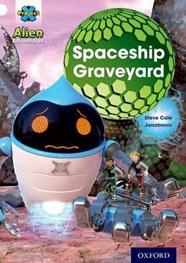 Project X Alien Adventures: White: Spaceship Graveyard