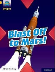 Project X Origins: Gold: Blast Off to Mars!