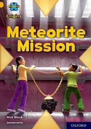 Project X Origins: Gold: Meteorite Mission