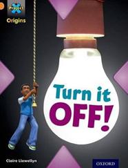 Project X Origins: Orange: What a Waste: Turn it Off!