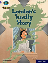 Project X Origins: Purple: London's Smelly Story