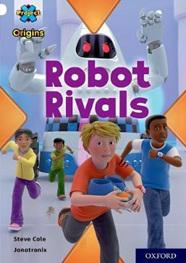 Project X Origins: White: Robot Rivals