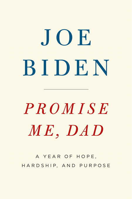 Promise Me, Dad A Year of Hope, Hardship, and Purpose