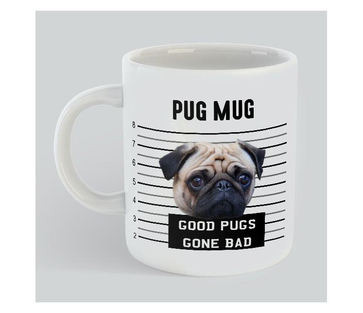 Pug Mug Gift Pug lovers good pugs gone bad