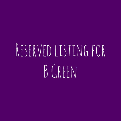 Reserved for B Green