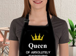 Queen of absolutely everything apron