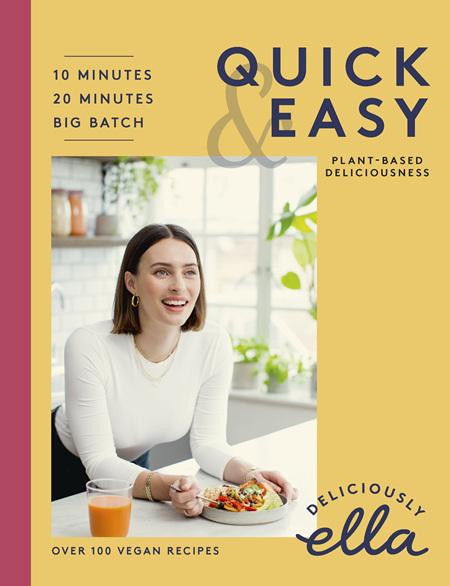 Quick & Easy: Deliciously Ella