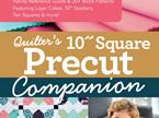 "Quilter's 10"" Square Precut Companion from Jenny Doan"